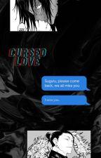 Cursed love [Geto Suguru] by Illumisneedle123