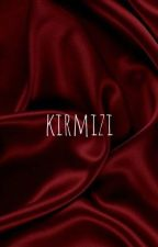 KIRMIZI*texting* by bubensu