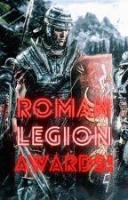 Roman Legion Awards (Judging!) by JackHuston96