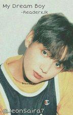My Dream Boy  द्वारा JeonSaira7
