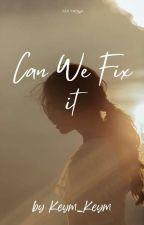 Can We Fix It by keym_keym
