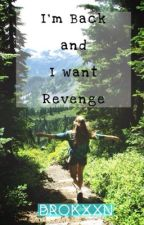Im Back And I Want Revenge by brokxxn