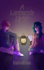 A Lantern's Light | A TMF Fanfic by izabellbee