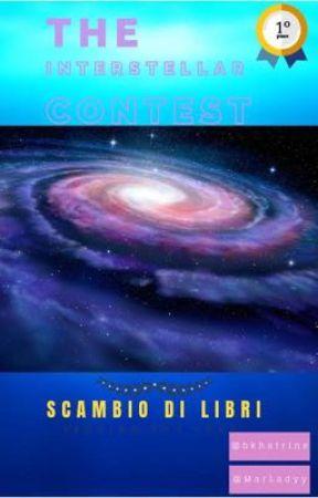 """""""CONTEST INTERSTELLARE"""" - Scambio di libri by Bkhatrine"""