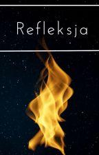 REFLEKSJA by Nozajebiscie11