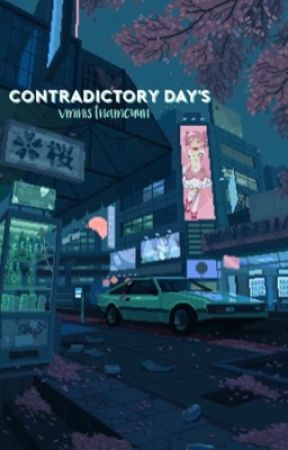 Contradictory Days by VMinistNamcuun