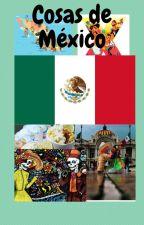 Cosas de México by Anita_the_hedgehog