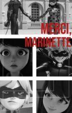 Merci, Marinette  by Morgan159