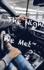 The Night We Met by imaginecuties