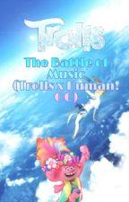 Trolls: The battle of music (Trolls x OC) by AliceGalaxy3