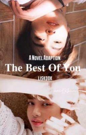 The Best Of You || Liskook by uniLKbun