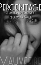 Percentage- How long can you keep your smile by mauvefire