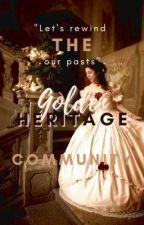 Golden Heritage Community (HIRING) by GoldenHeritage