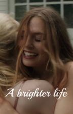 A brighter life by kindheartedlizzie