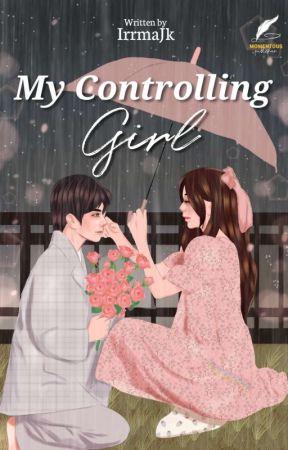 My Controlling Girl  by IrrmaJk