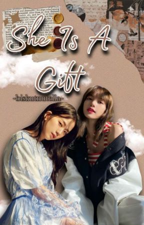 ✅ She Is A Gift • LiSoo by biskutnutella