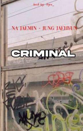 criminal  by JaejaeUwuu_