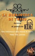 La biblioteca di Triss - Servizio di pubblicità  di trissmerigold00