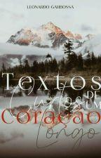 Textos Curtos, de Um Coração Longo, de LeonardoGarbossa