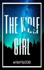 The wolf girl door writerPip2018