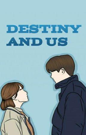 Destiny And Us by Na_Milk