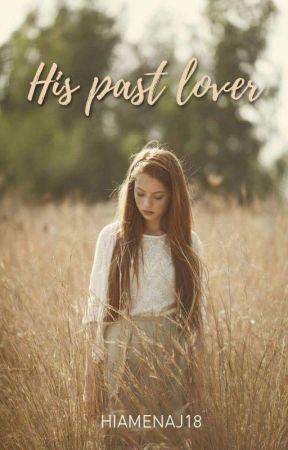 His Past Lover by hiamenaj18