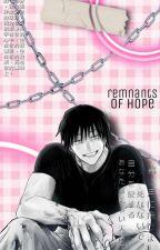 Remnants of Hope // f. toji by aramihhh