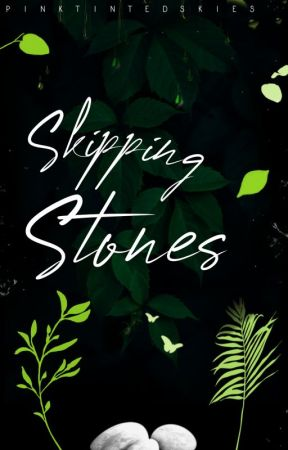 Skipping Stones - Karlnap by pinktintedskies
