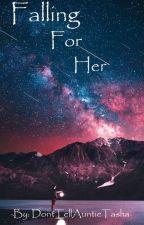 Falling for Her (LokixOC) by DontTellAuntieTasha