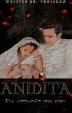 Anidita: The Eccentric Love Story by Tanishka6513