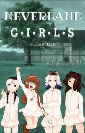 NEVERLAND GIRLS🍀 || RD FANFIC by sofimillerr