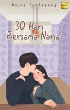 30 Hari Bersama Nana oleh anjar_lembayung