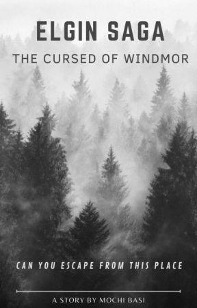Elgin Saga: The Cursed of Windmor by Alter_Mochi