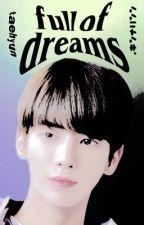 𝐅𝐔𝐋𝐋 𝐎𝐅 𝐃𝐑𝐄𝐀𝐌𝐒 ━━ kang taehyun by gyulyy