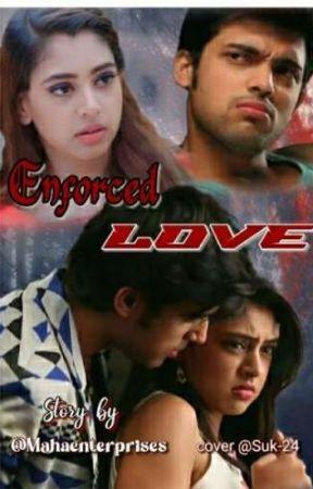 Enforced Love by mahaenterprises