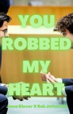 You Robbed My Heart - Jesse Klaver X Rob Jetten AU Fanfiction by Fengirlisnotflying