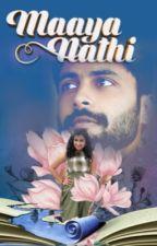 Maaya Nathi by Xyzreaderabcwriter