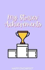 My Stories' Achievements by happysnowfeet