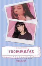 Roommates // Jenlisa by sshlalisa