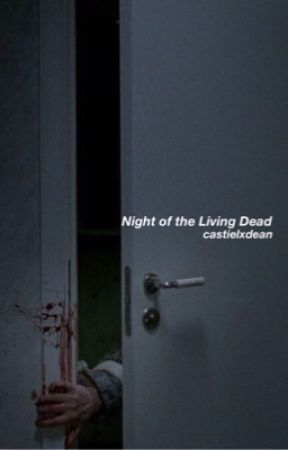 Night of the Living Dead by castielxdean
