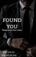 Found You by chill_pill_all_day