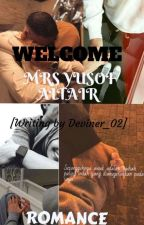WELCOME MRS YUSOF ALTAIR by Deviner_02
