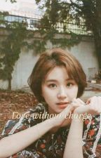 Love without charge [cheayoung]  بقلم NadaAngeles3