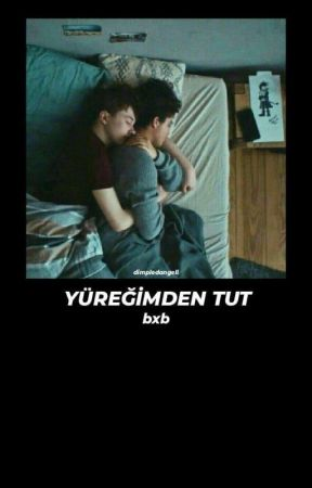 YÜREĞİMDEN TUT (BxB) by dimpledangell