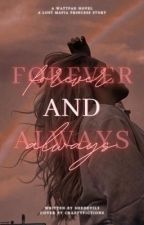 Forever and Always by shedevil5