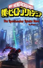 The Spectacular Spider Hero| A MHA OC Story by Ginger-_-
