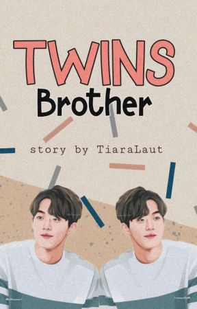TWINS BROTHER by TiaraLaut