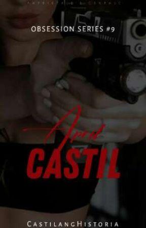 Obsession Series X: April Castil by CastilangHistoria