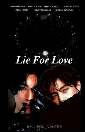 LIE FOR LOVE [KOOKV] by Jeon_Vantee