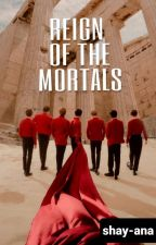 REIGN OF THE MORTALS    BTS    Jungkook X Reader by shay-ana
